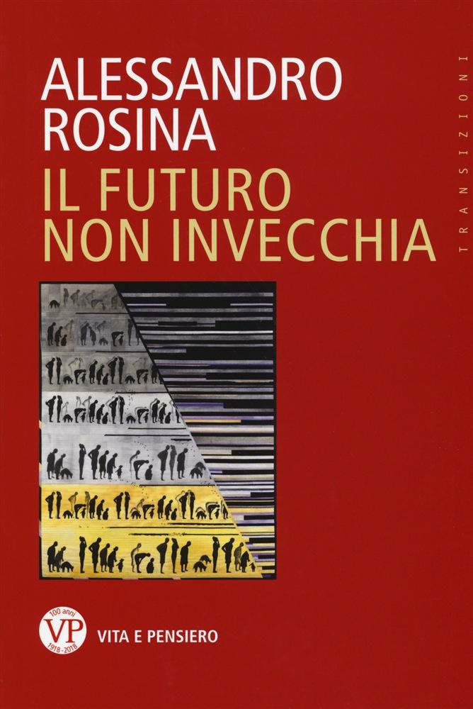 """Copertina libro Rosina """"Il futuro non invecchia"""""""